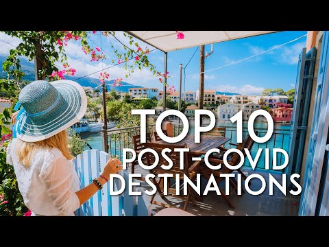 Top 10 travel destinations for 2020 & 2021 | Where to travel after Coronavirus