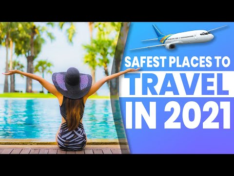 Places To Travel In 2021 – The Safest European Holiday Destinations For Post-Pandemic Travel